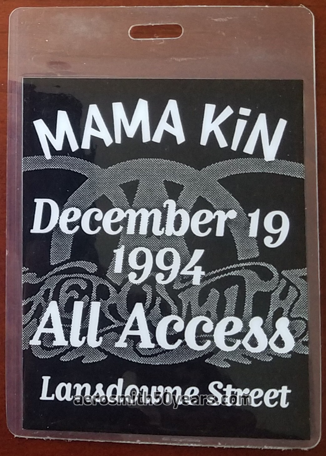 Mama Kin Club- Opening Night Concert December 19th, 1994. Tracy Bonham opened the show. The Aerosmith performance was broadcast live. This is the original laminate pass used that night.